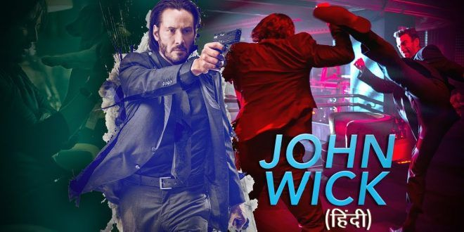 John Wick latest Hollywood movie in hindi dubbed new action