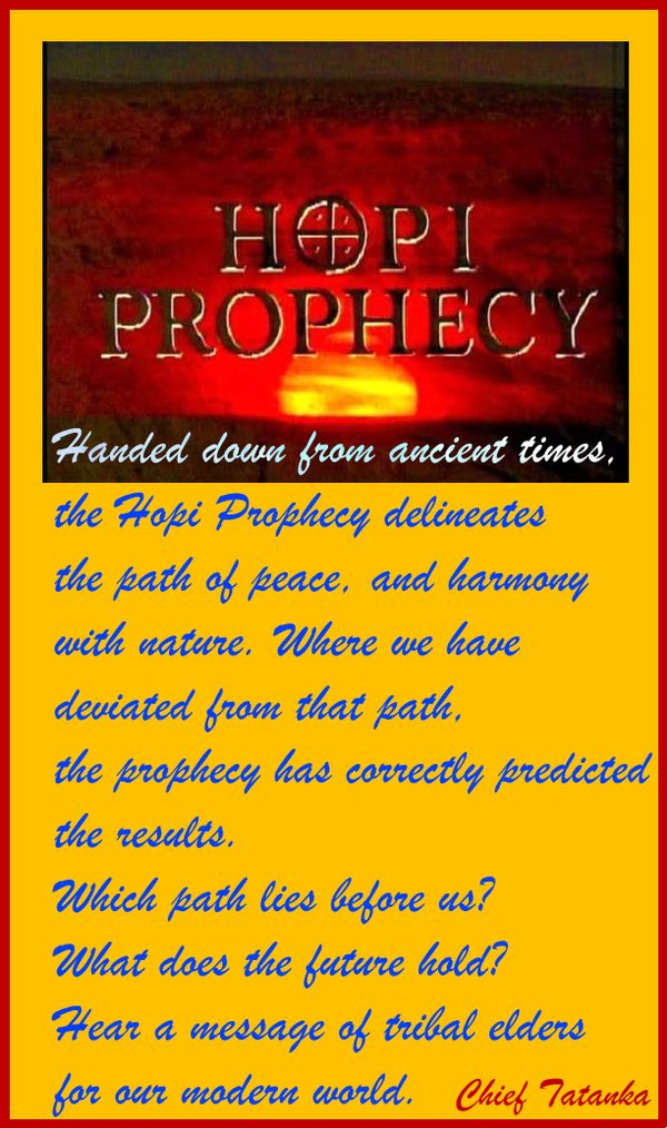 The 25 best Hopi prophecy ideas on Pinterest Conspiracy