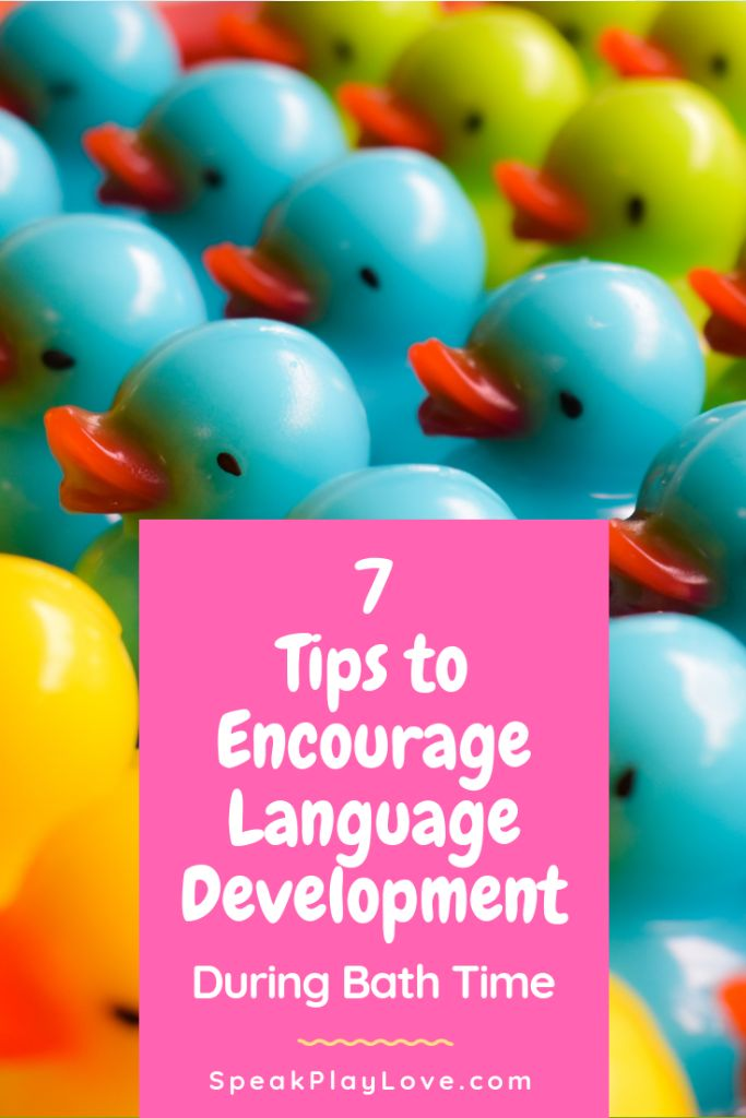 7 Tips to Encourage Language Development During Bath Time