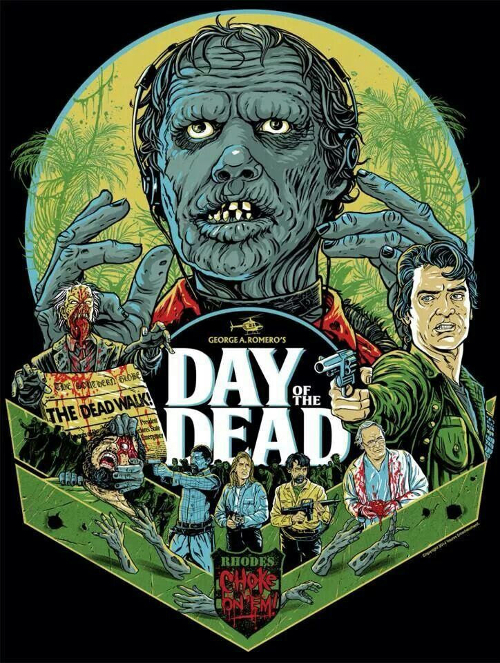 Day of the Dead Classic horror movies, Zombie movies