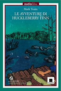 Mark Twain Le avventure di Huckleberry Finn - biancoenero edizioni