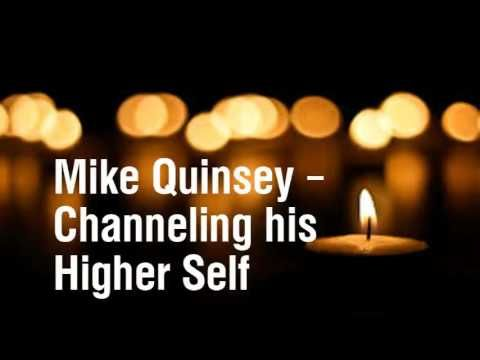 Mike Quinsey – Channeling his Higher Self – 21
