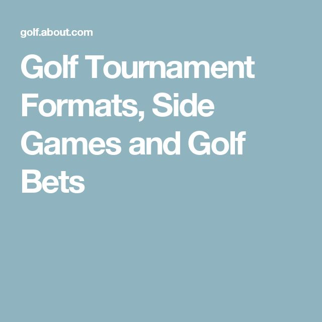 Golf Tournament Formats, Side Games and Golf Bets