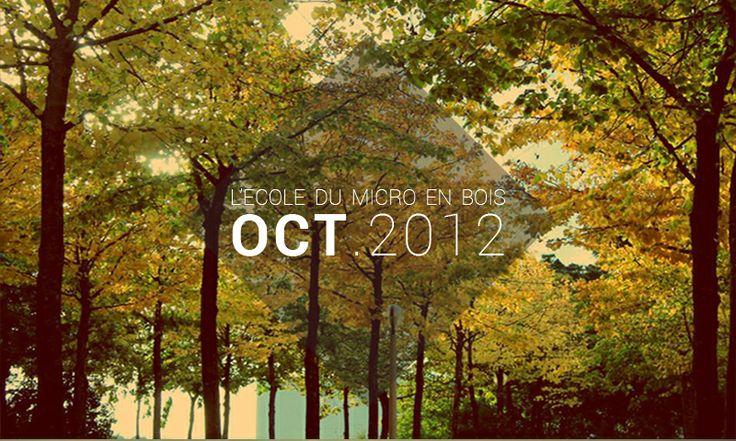 Playlist Octobre 2012 - L'école du Micro en Bois http://lecoledumicroenbois.com/playlist-octobre-2012/