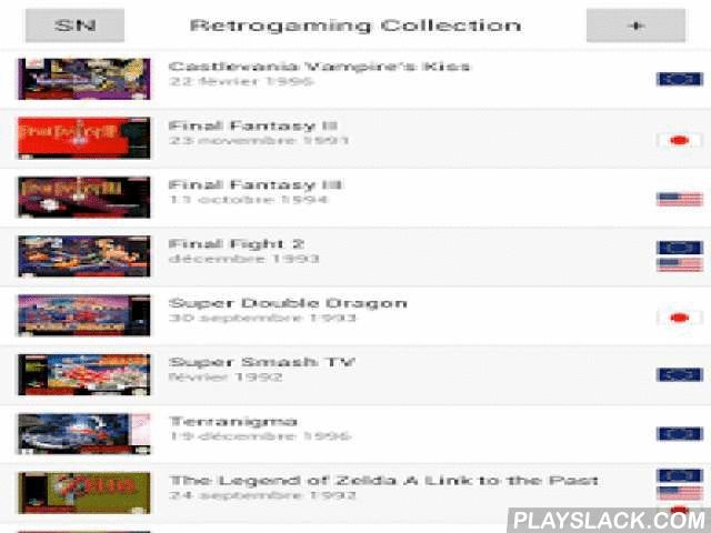 Retrogaming Collection  Android App - playslack.com , You are an old video games collector? Retrogaming Collection is made for you!Your games library will follow you everywhere and you will be able to remember all games of your collection (games, boxes, manuals).Available platforms:- Dreamcast- Game Boy- Game Gear- Master System- Mega Drive/Genesis- Nintendo 64- Nintendo NES- Playstation- Super NintendoWarning, Retrogaming Collection will help you to manage your library: you will get only…