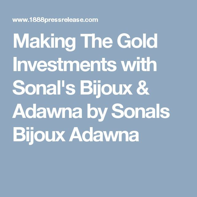 Making The Gold Investments with Sonal's Bijoux & Adawna by Sonals Bijoux Adawna