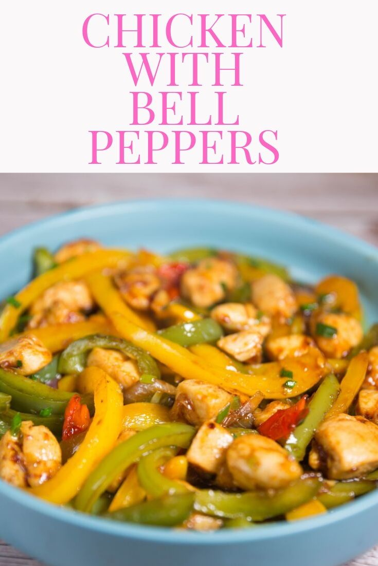 Chicken With Bell Peppers Recipe Stuffed Peppers Stuffed Bell Peppers Chicken Bell Pepper Recipes