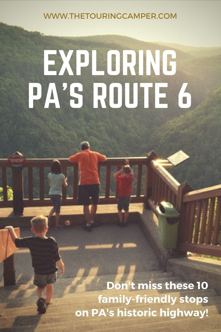 Get your kicks on Pennsylvania's Route 6 | RV Trips | Road