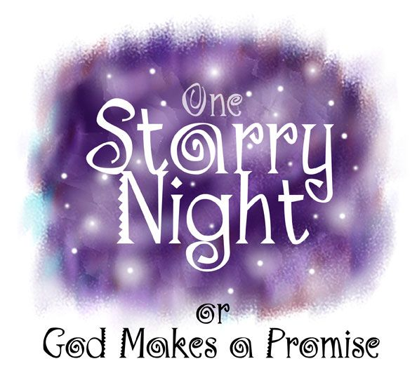 #6: God calls Abram and Makes him a Promise #7 Part 1: God Makes A Covenant with Abram and Gives him a new name.