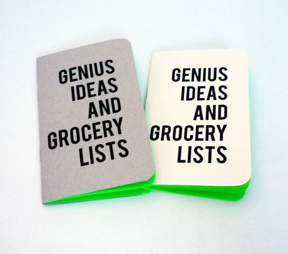 a notebook for all of your genius ideas (and grocery lists)