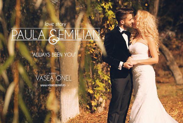 "Paula & Emilian – ""always been you"""