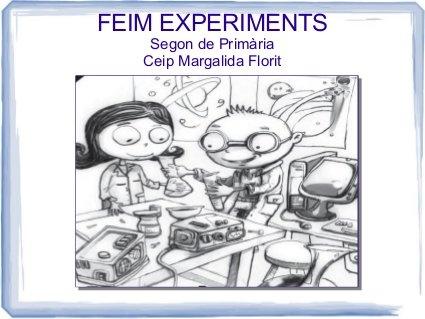 Planificacio_Treball_experimentació  Adaptat a partir del treball de Jessica Jordi Cavaller