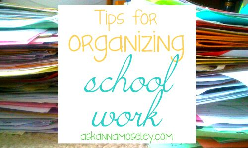 Organizing Resolutions: How to Organize Your Children's School Work...there are some great ideas here