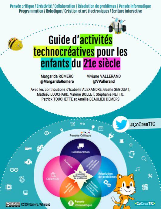 Le « Guide d'activités technocréatives pour enfants du 21e siècle » propose entre autres 15 activités intégrant différents usages créatifs des technologies pour l'apprentissage dans plusieurs domai…