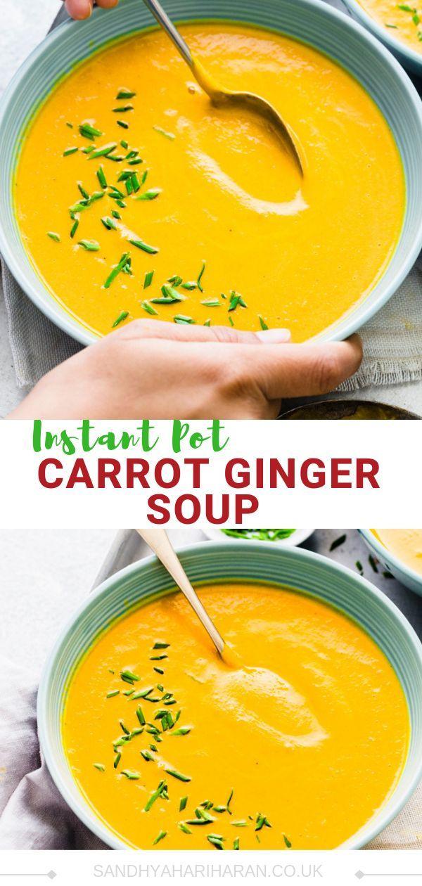 Vegan Carrot Ginger Soup Instant Pot Video Pressure Cooker Recipe Recipe Carrot Ginger Soup Carrot And Ginger Instapot Vegetarian Recipes