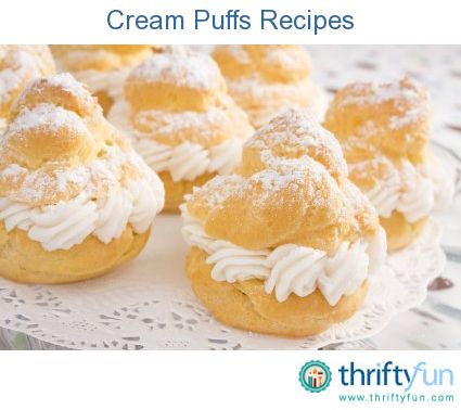 1000+ images about Cream puffs on Pinterest | Cream, Cream Puff Recipe ...