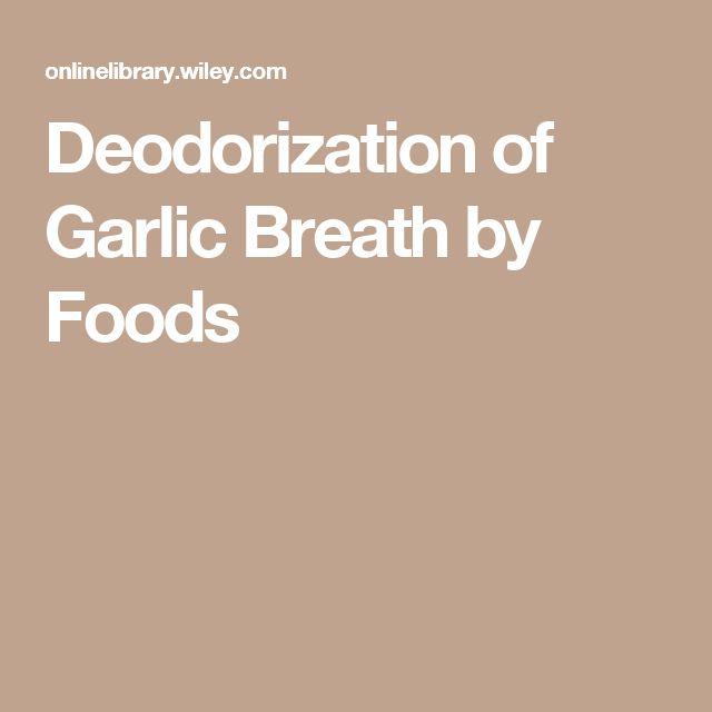 Deodorization of Garlic Breath by Foods