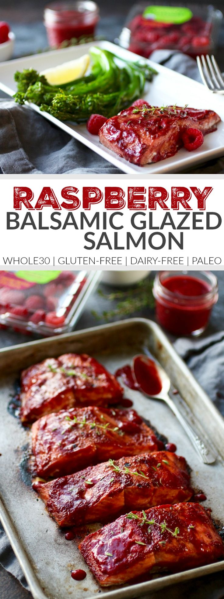 Raspberry Balsamic Glazed Salmon (Whole30) | healthy salmon recipes | Whole30 approved recipes | Whole30 approved dinners | gluten free dinner recipes | dairy free dinner recipes | paleo dinner recipes | how to make homemade salmon | healthy seafood recipes | recipes using fresh raspberries || The Real Food Dietitians | https://therealfoodrds.com/raspberry-balsamic-glazed-salmon-whole30/