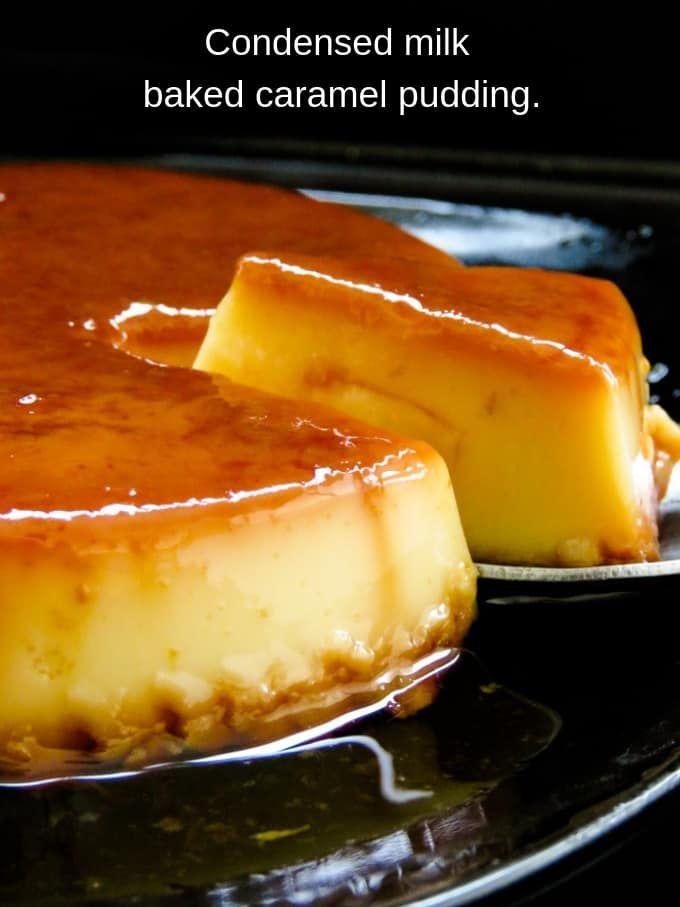 Condensed Milk Baked Caramel Pudding Island Smilefacebookinstagrampinteresttumblrtwitter Milk Recipes Dessert Condensed Milk Recipes Desserts Baked Caramel
