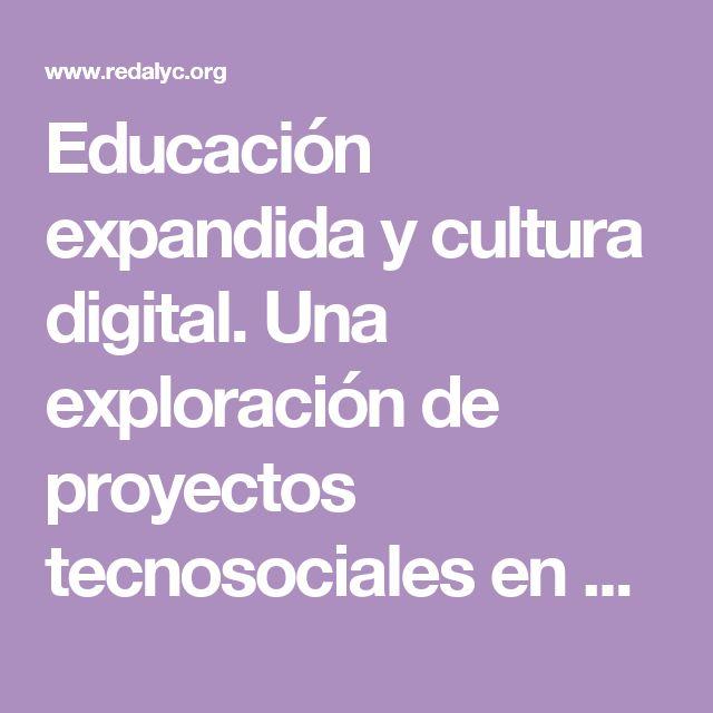 Educación expandida y cultura digital. Una  exploración de proyectos tecnosociales en Colombia PDF