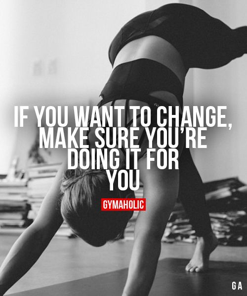 If You Want To Change