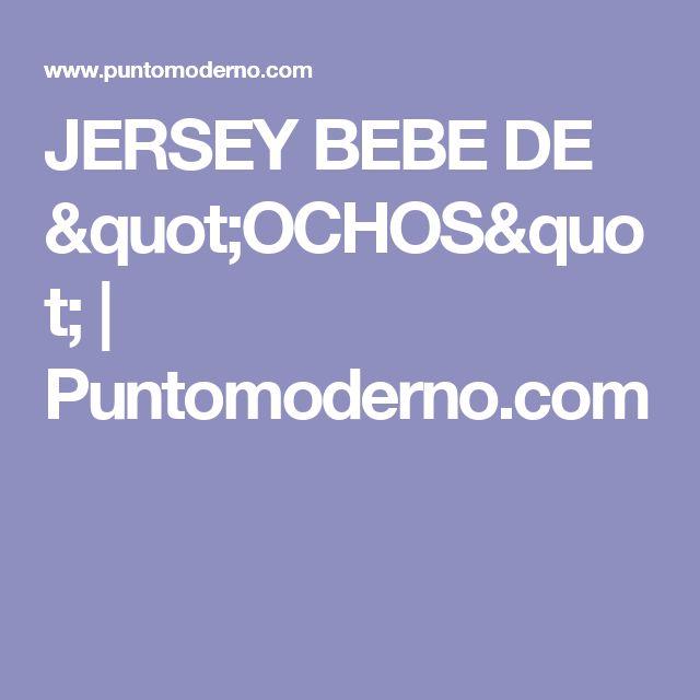 "JERSEY BEBE DE ""OCHOS"" | Puntomoderno.com"
