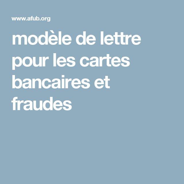 modèle de lettre pour les cartes bancaires et fraudes