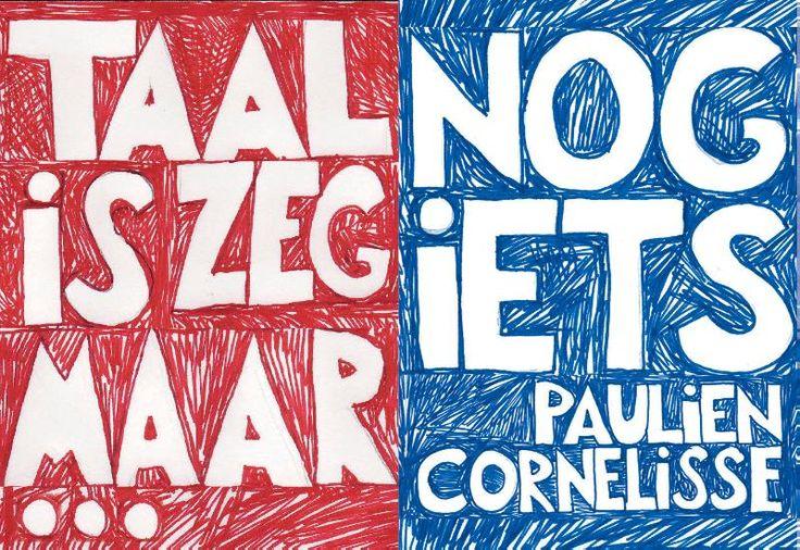 Taal is zeg maar echt mijn ding en dan nog iet - Paulien Cornelisse