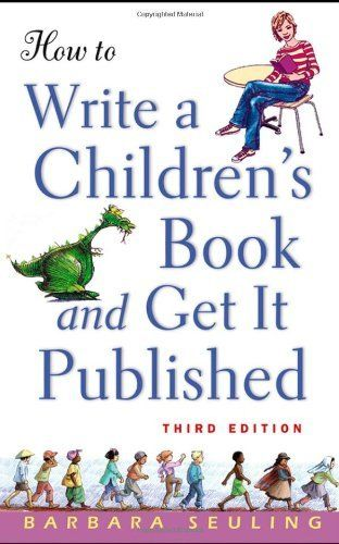 How to Write a Children's Book and Get It Published by Barbara Seuling. $10.18. Author: Barbara Seuling. Publisher: Wiley; 3 edition (November 22, 2004). Edition - 3. Publication: November 22, 2004. Save 36% Off!
