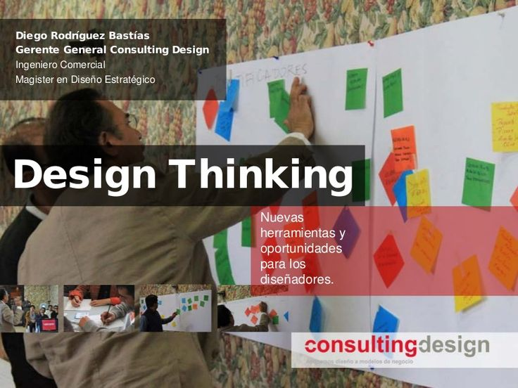 Workshop Design Thinking / Taller de Design Thinking by Diego Rodriguez Bastias- CEO, consultant, faculty at Consulting Design / Programa Innthnk