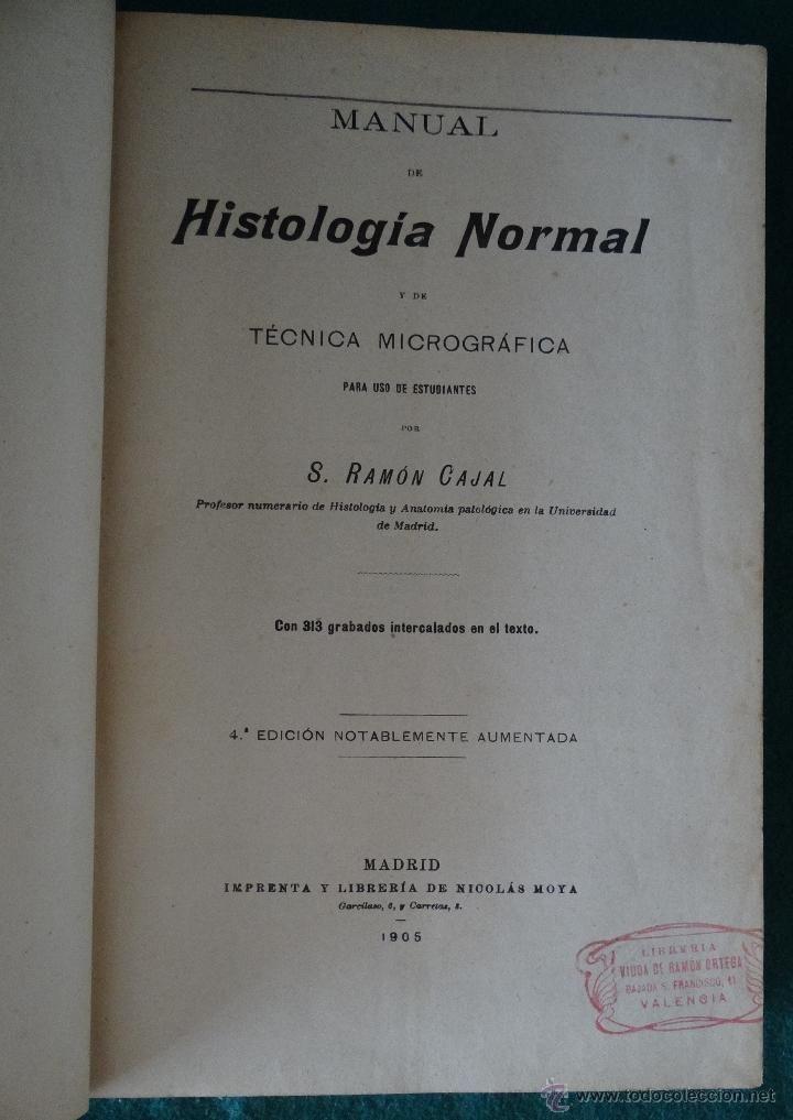 HISTOLOGIA NORMAL - RAMON Y CAJAL - 1905 - CON 313 ILUSTRACIONES  estalcon@gmail.com