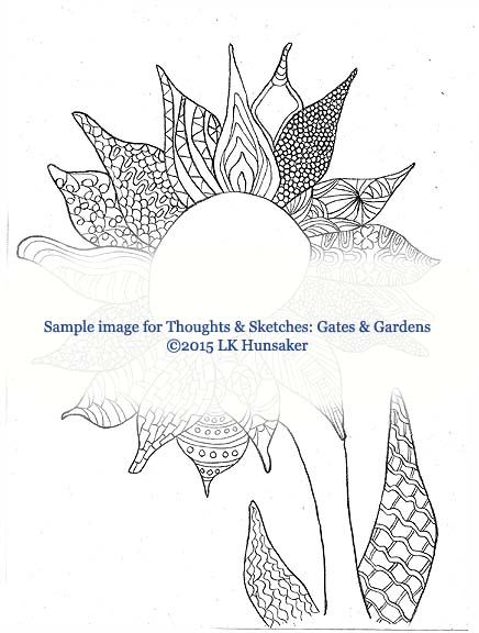 From Thoughts & Sketches: Gates & Gardens, a coloring/writing/sketching journal by LK Hunsaker. (a low res sample)