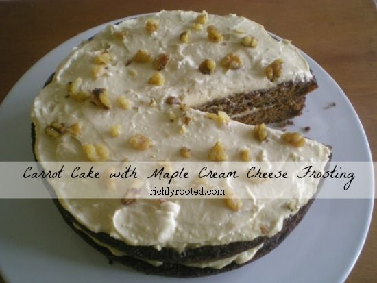 Carrot Cake with Maple Cream Cheese Frosting - Richly Rooted (Made ...