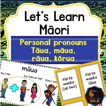 Learn personal pronouns words in Maori. An activity for NZ classes.This pack features the words mua, tua , rua and krua.  It links with Maori in the Mainstream curriculum level 2 and is suitable for years 4+ Suitable for mainstream classesIncluded are- A chart with the 4 pronouns- comprehensive instructions- posters that introduce the personal pronouns- 3 sets of match up games where student matches the correct sentence- A game where students practice making sentences with pronouns and…