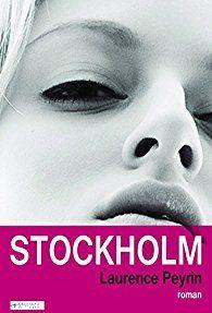 """Résultat de recherche d'images pour """"stockholm laurence peyrin"""""""