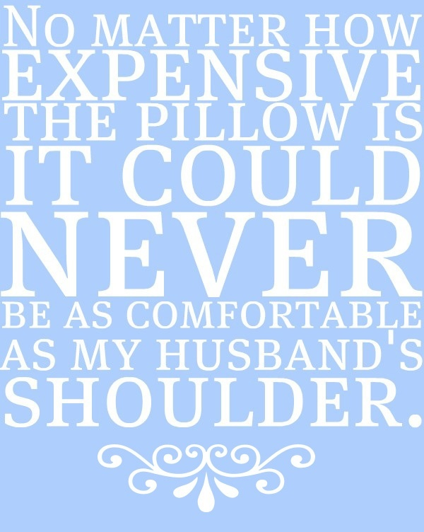 This is so true!: Quotes, True Love, My Husband, Future Husband, Truths, So True, Pillows, True Stories, Boyfriends