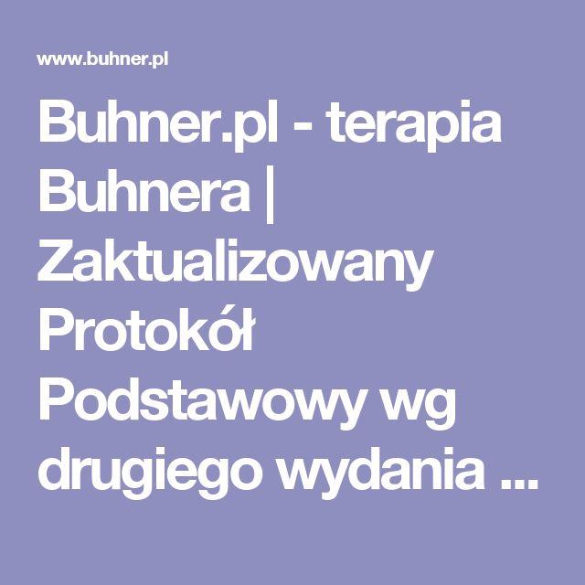 Buhner.pl - terapia Buhnera  |  Zaktualizowany Protokół Podstawowy wg drugiego wydania książki