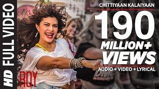 'Chittiyaan Kalaiyaan' FULL VIDEO SONG   Roy   Meet Bros Anjjan, Kanika Kapoor   T-SERIES - YouTube