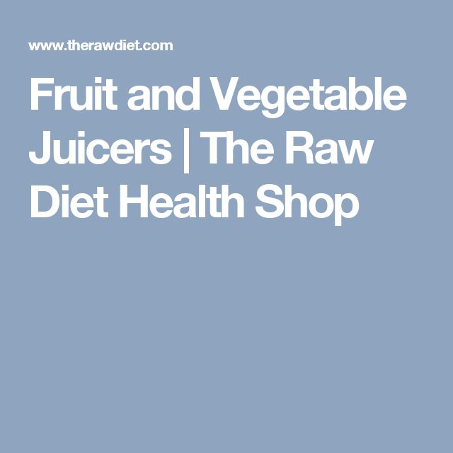 Fruit and Vegetable Juicers   The Raw Diet Health Shop