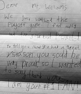 7 year old's letter to Kyle Williams of the 49ers -after Williams was receiving death threats for fumbling-When the 49ers lost to the Giants....love this<3