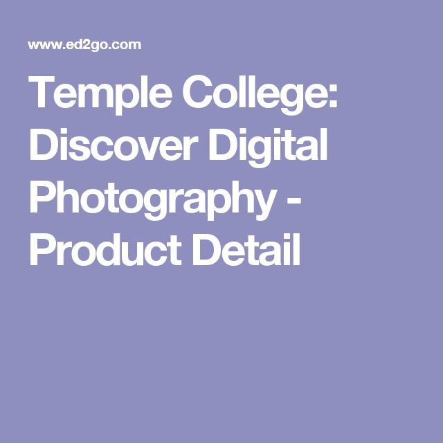Temple College: Discover Digital Photography - Product Detail