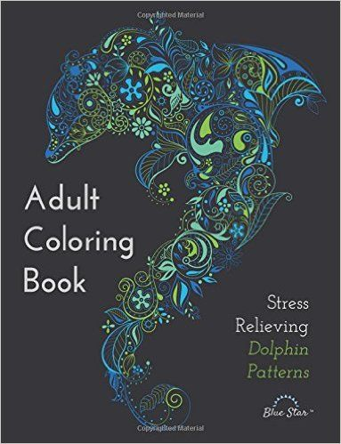 This Adult Coloring Book Contains 30 Lovingly Detailed Pages Featuring The Playful Intelligent Dolphin