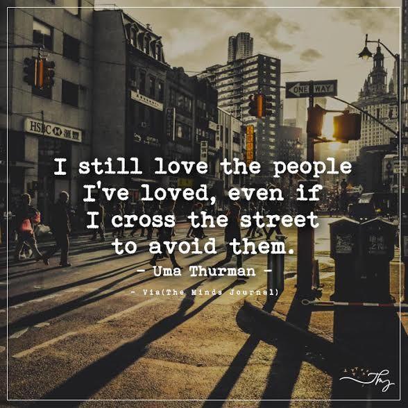 I still love the people I've loved - http://themindsjournal.com/i-still-love-the-people-ive-loved/