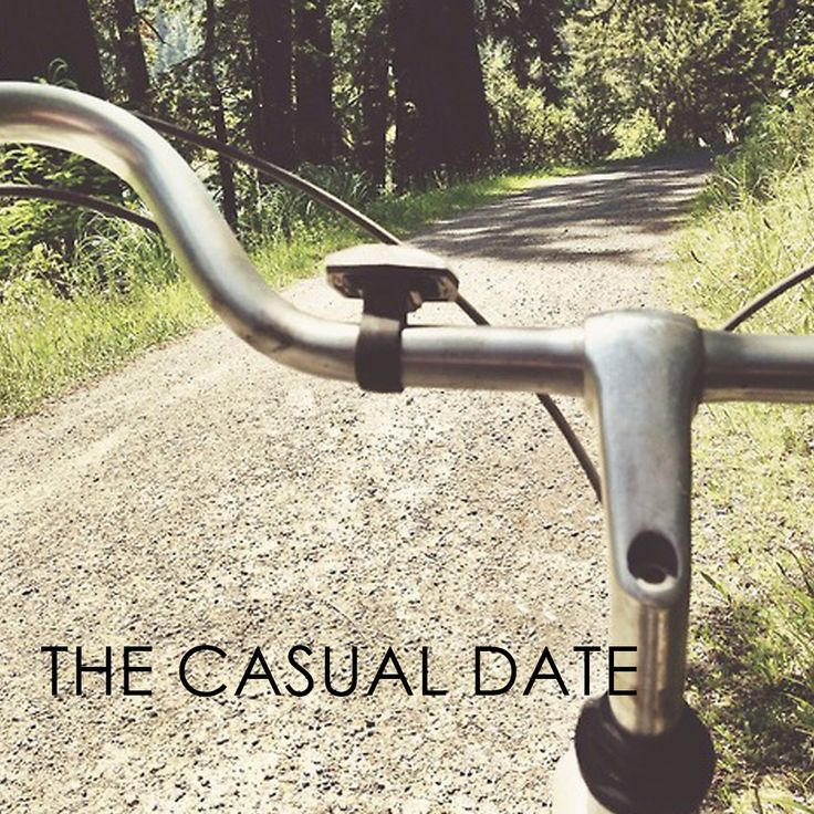 So you want to go on a date, but you don't want to get dressed up in your Sunday best. Enter: the casual date.