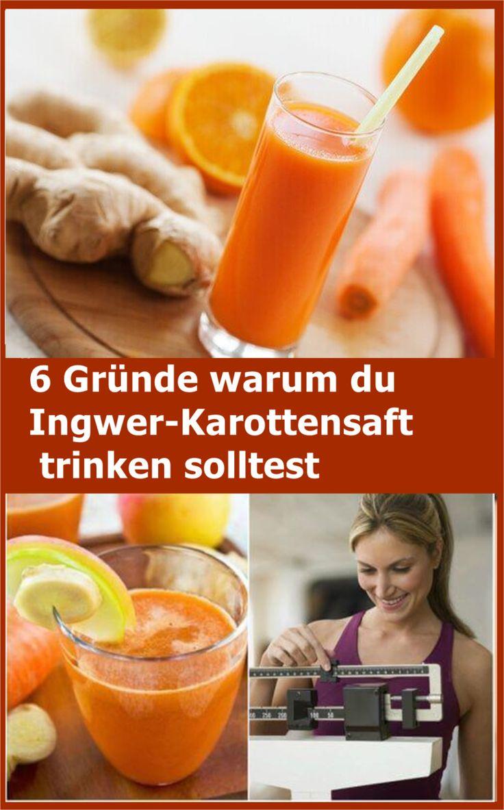 6 Gründe warum du Ingwer-Karottensaft trinken solltest ...
