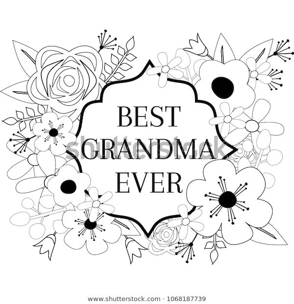 Best Grandma Ever Coloring Page Flower Stock Vector Royalty Free 1068187739 Mothers Day Coloring Cards Mothers Day Coloring Pages Coloring Pages
