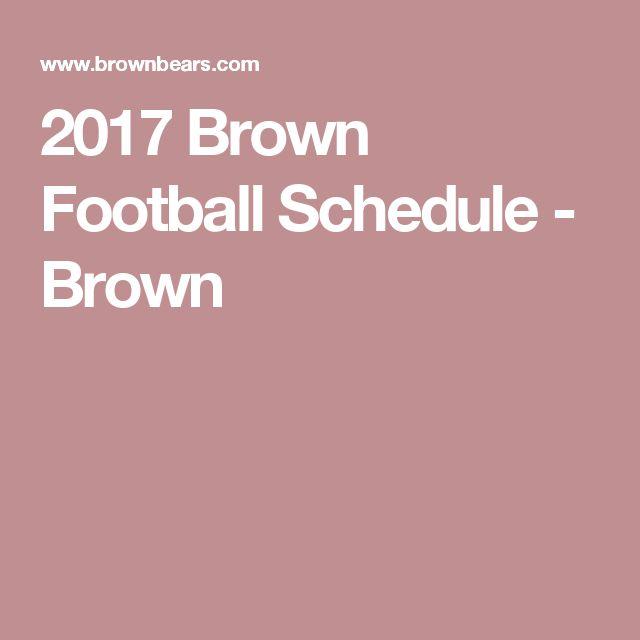 2017 Brown Football Schedule -  Brown