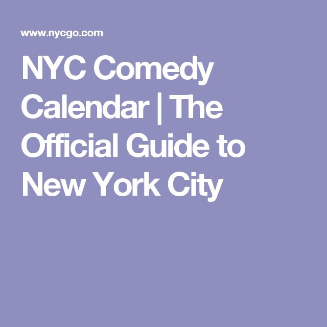NYC Comedy Calendar | The Official Guide to New York City