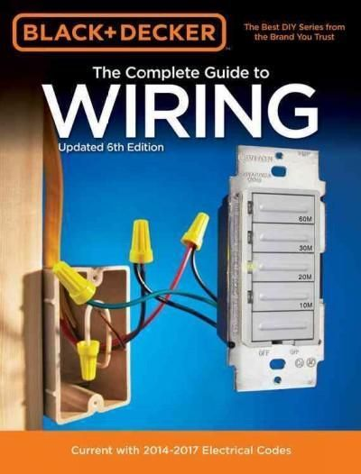 The best DIY wiring book on the market . . . six times over. Black & Decker The Complete Guide to Wiring has led the pack as the United States best-selling consumer wiring book for more than a decade