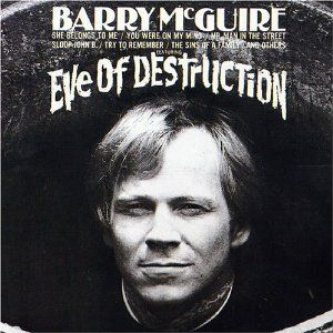 "14 of the Best Protest Songs of the '60s and '70s: ""Eve of Destruction"" - Barry McGuire"
